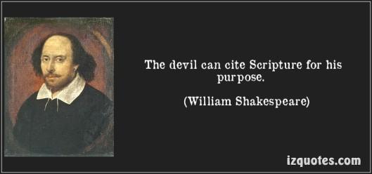 quote-the-devil-can-cite-scripture-for-his-purpose-william-shakespeare-168112
