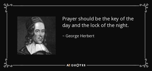 quote-prayer-should-be-the-key-of-the-day-and-the-lock-of-the-night-george-herbert-13-5-0552
